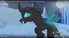 Mlp, The Times They are a Changeling,  season 6 episode 16, Changeling, Thorax