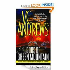 V.C.Andrews Gods of Green Mountain  only available as an eBook  http://completevca.com/store_other.shtml  http://www.amazon.com/gp/product/B000FC1G7O?ie=UTF8=thecompletevcand=as2=1789=390957=B000FC1G7O#