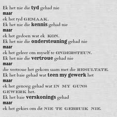 Afrikaanse Inspirerende Gedagtes & Wyshede Afrikaans, Wish, Prayers, Hoe, Worship, Quotes, Canvas, Quotations, Tela