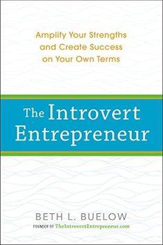 The Introvert Entrepreneur - Beth L. Buelow Livro. Leitura. Literatura. Book. To read. Literature.