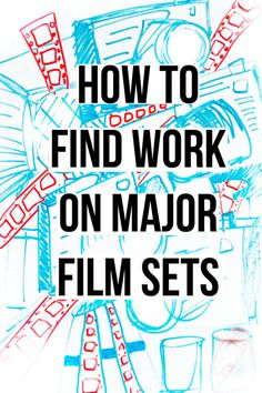 How to get into the movie industry with tips on how to find work on major film sets. includes the free E-book to download | Filmmaker | Screenwriter