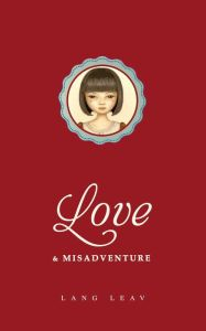 Love & Misadventure by Lang Leav. This book of poems was beautiful and sweet. It tugged at my heart and soul. Lang Leav is such a gifted poet.