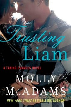 "Read ""Trusting Liam A Taking Chances and Forgiving Lies Novel"" by Molly McAdams available from Rakuten Kobo. From the New York Times bestselling author of Taking Chances, From Ashes, and Stealing Harper, comes the new unforgettab. I Love Books, Books To Read, My Books, Let Her Go, New York Times, Babysitting Jobs, Trust, Taking Chances, Believe"