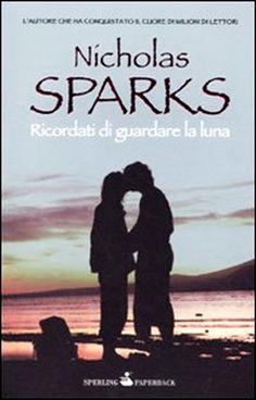 frasi tratte dai libri di nicholas sparks - Cerca con Google