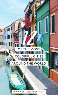 Who else wanderlusts after colorful cities? Fuel your wanderlust with 12 of the Most Colorful Cities in the World!