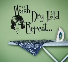 Vinyl Wall Sticker Decal Art Wash Dry Fold Repeat by urbanwalls, $36.00