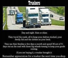 Thank your truckers.