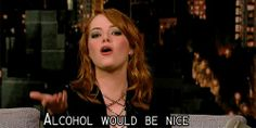 Alcohol would be nice.