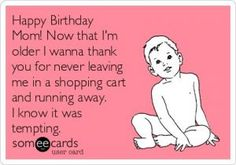 The simple act of sending funny happy birthday mom memes can bring a smile to a mother's face. Here are 101 happy birthday memes to help you get started. Funny Mom Birthday Cards, Happy Birthday Mom Quotes, Birthday Wishes For Mother, Happy Birthday Wishes, Humor Birthday, Happy Birthdays, Birthday Crafts, Birthday Ideas, Birthday Nails