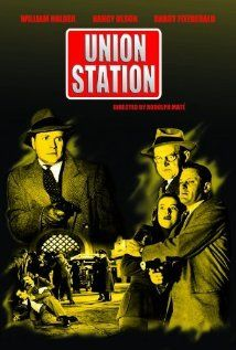 Union Station (1950) William Holden & Nancy Olsen