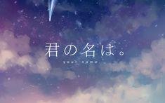 Anime Your Name.  Kimi No Na Wa. Fondo de Pantalla