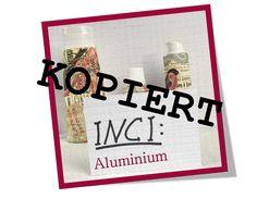 """INCI Aluminium: Nein heute erwartet euch kein neuer Artikel. Aus aktuellem Anlass habe ich aber meinen """"alten"""" Beitrag zum Thema Aluminium hervorgekramt und etwas aufbereitet. Vielleicht habt ihr den Beitrag auf ARD ja selbst gesehen?! Es geht um Aluminium in Grillschalen."""