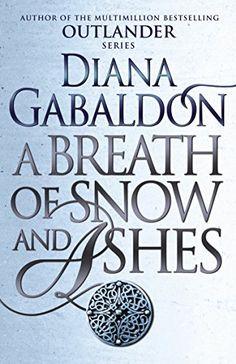 A Breath Of Snow And Ashes: (Outlander 6) by DIANA GABALDON https://www.amazon.co.uk/dp/B005F3GLLY/ref=cm_sw_r_pi_dp_x_dJ2PxbRDTP52X