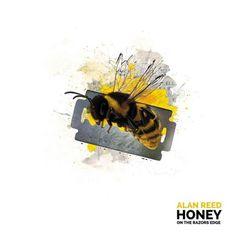 """Alan Reed 2017 release """"Honey On The Razor's Edge"""""""