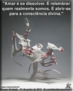 """""""Amar é se dissolver. É relembrar quem realmente somos. É abrir-se para a consciência divina."""""""