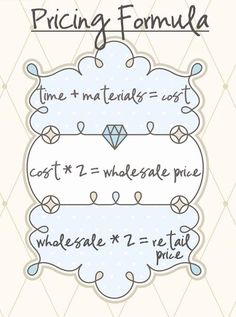 A pricing formula for selling crafts and other products. Determine costs, wholesale and retail prices. For etsy and craft store owners and small business startup owners and beginners who want to get ahead of the competition. Crafts To Sell, Diy And Crafts, Arts And Crafts, Selling Crafts, Homemade Crafts, Money Making Crafts, Selling Art, Selling Jewelry, Selling Online