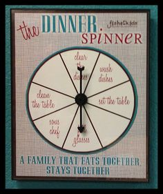 dinner spinner...each kid spins for their role in dinner time!