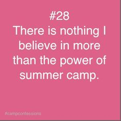the power of summer camp - missing it right about now