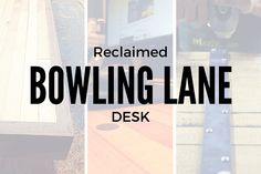 Check out this Reclaimed Bowling Lane Desk made by one of our very own!