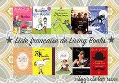 Liste française de living Books: pédagogie Charlotte Mason