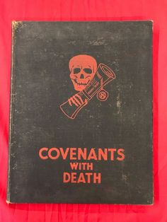 """WW1 """"COVENANTS WITH DEATH"""" BOOK.PUBLISHED IN 1934,DAILY EXPRESS.RARE. 