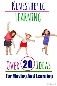 Kinesthetic Learning Ideas - over 20 ideas!
