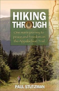 One of my favorite memoirs of hiking the Appalachian Trail!