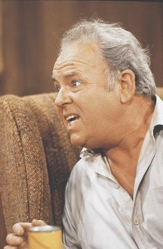 Carroll O'Connor as Archie Bunker - All In the Family