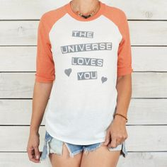 The Universe Loves You  - Orange / White Baseball Tee