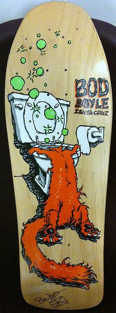 Bod Boyle Sick Cat...This was my board back in the day....PRB