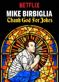 Mike Birbiglia: Thank God for Jokes (2017) - Comedian Mike Birbiglia takes the stage in Brooklyn and hits on hard truths about puppets, late people and the very real dangers of being funny.