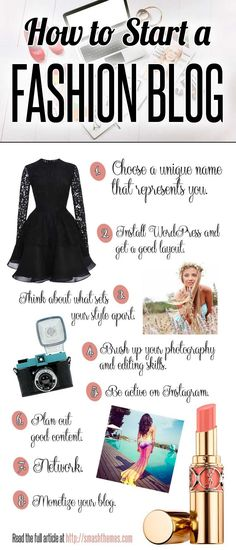 How to Start a Fashion Blog Infographic. 10 tips about how to start a fashion blog that succeeds, gets fans, goes viral and makes money. I'm using tip 5 right now!