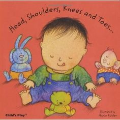 Head, Shoulders, Knees and Toes... illus. by Annie Kubler.  Check out all the board books she's done.