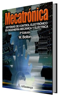 Mecatronica – W.Bolton [Alfaomega][2° edicion] | FreeLibros