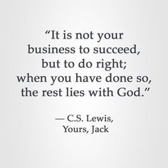 lewis, gone yet his words are not Quotable Quotes, Faith Quotes, Wisdom Quotes, Bible Quotes, Quotes To Live By, Me Quotes, People Quotes, Lyric Quotes, Qoutes