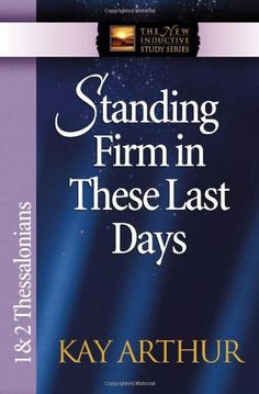 Standing Firm in These Last Days: 1 & 2 Thessalonians (Th... https://www.amazon.com/dp/0736908129/ref=cm_sw_r_pi_dp_x_jQQPxbTW681V9