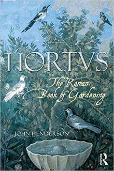 The Roman book of gardening [Recurso electrónico] / John Henderson  London ; New York : Routledge, 2004