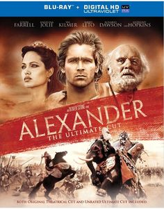 "A Reappraisal of Oliver Stone's ""Alexander: The Ultimate Cut"" 