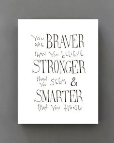 you're braver than you believe - Google Search