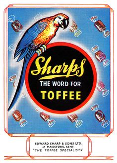 Sharps Toffee advertisement from 1947. #vintage #food #candy #ads #1940s