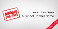9 Tips to get Perfect Domain Name for your Blog or Business