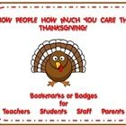 It is the time of year when the people we care about, need to know we are thankful for them. I've made several sets of bookmarks and badges that show you care.