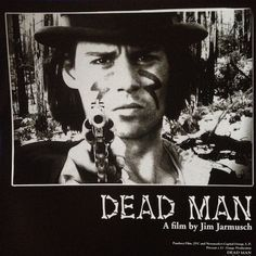 Dead Man  ジム・ジャームッシュ監督 1995年