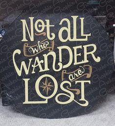 Spare Tire Cover Not All Who Wander Distressed Wood Wrangler RV
