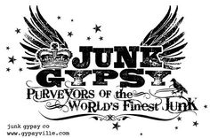 we are JuNK GypSY. purveyors of the world's finest junk.