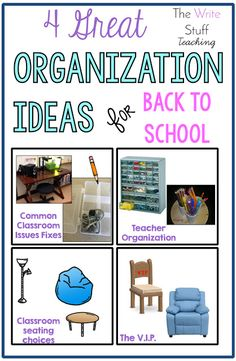 4 Great Organization Ideas for Your Classroom: A Back to School Series