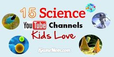 15 fun science YouTube channels for kids, explaining science phenomenon, answering science questions, demonstrating science experiments.