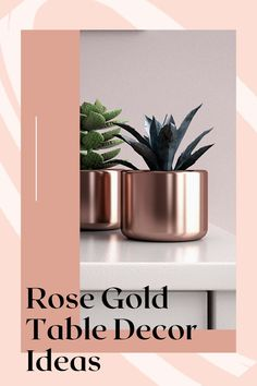 Browse our rose gold table decor ideas. Rose Gold Vase, Rose Gold Decor, Gold Vases, Gold Planter, Glass Planter, Ceramic Planters, Rose Gold Bedroom Accessories, Cute Bedroom Decor, Gold Table