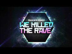 【UK Hardcore】Gammer & Whizzkid - Killed The Rave : いつでるんでしょうねこれ