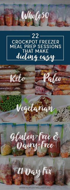 22 Crockpot Freezer Meal Prep Sessions That Make Dieting Easy (Whole30, Keto, Paleo, Vegetarian, Gluten-Free, Dairy-Free, 21 Day Fix)